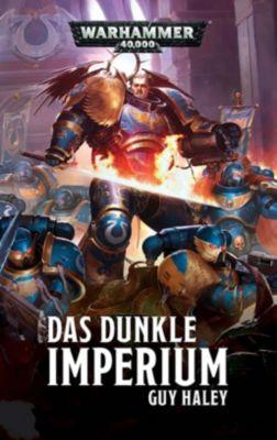 Warhammer 40.000 - Das dunkle Imperium - Guy Haley pdf epub