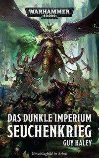 Warhammer 40.000 - Das dunkle Imperium, Guy Haley