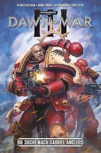 Warhammer 40.000: Dawn of War III - Die Jagd auf Gabriel Angelos, Ryan Sullivan, Daniel Indro, Neil Edwards
