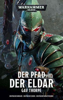 Warhammer 40.000 - Der Pfad der Eldar, Sammelband, Gav Thorpe