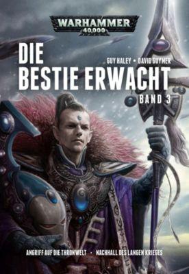 Warhammer 40.000 - Die Bestie erwacht, Doppelband 3, Guy Haley, David Guymer