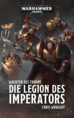Warhammer 40.000 - Die Legion des Imperators - Chris Wraight pdf epub