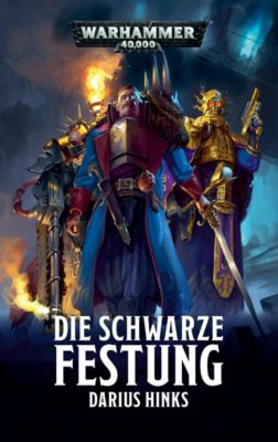 Warhammer 40.000 - Die Schwarze Festung, Darius Hinks