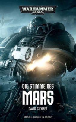 Warhammer 40.000 - Die Stimme des Mars, David Guymer