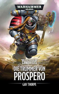 Warhammer 40.000 - Die Trümmer von Prospero - Gav Thorpe |