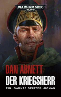 Warhammer 40.000 - Gaunts Geister: Der Kriegsherr, Dan Abnett