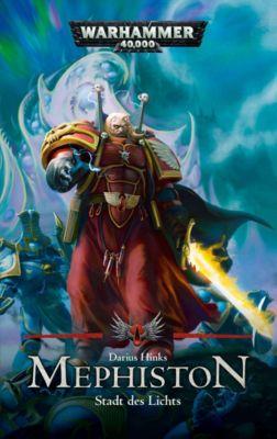 Warhammer 40.000 - Mephiston, Stadt des Lichts - Darius Hinks |