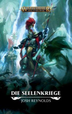Warhammer Age of Sigmar - Die Seelenkriege - Josh Reynolds |