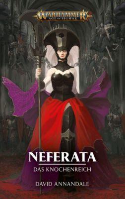 Warhammer Age of Sigmar - Neferata - Das Knochenreich - David Annandale |