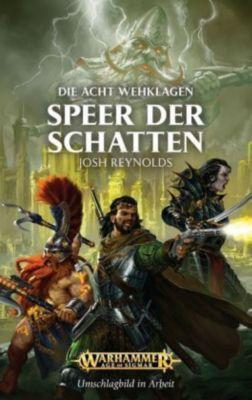 Warhammer Age of Sigmar - Speer der Schatten - Josh Reynolds  