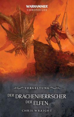 Warhammer - Der Drachenherrscher der Elfen, Chris Wraight