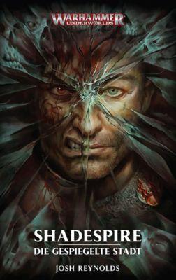 Warhammer Underworlds - Shadespire - Josh Reynolds |