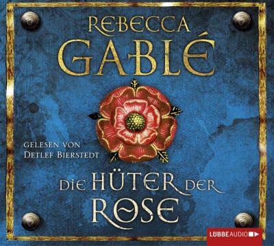 Waringham Saga Band 2: Die Hüter der Rose (10 Audio-CDs), Rebecca Gablé