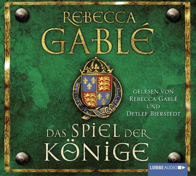 Waringham Saga Band 3: Das Spiel der Könige (18 Audio-CDs), Rebecca Gablé