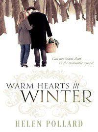 Warm Hearts in Winter, Helen Pollard