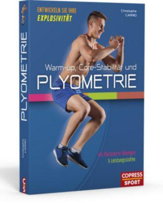 Warm-up, Core-Stabilität und Plyometrie - Christophe Carrio |