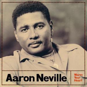 Warm Your Heart, Aaron Neville