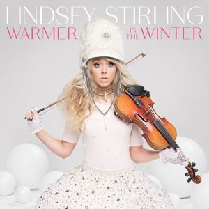 Warmer In The Winter, Lindsey Stirling