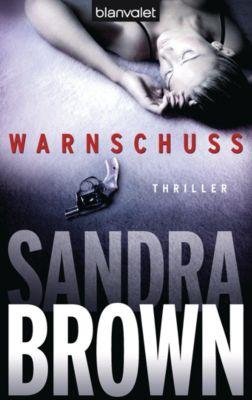 Warnschuss, Sandra Brown