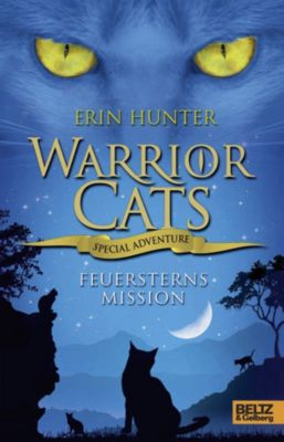 Warrior Cats - Special Adventure Band 1: Feuersterns Mission, Erin Hunter