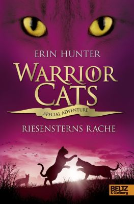 Warrior Cats - Special Adventure. Riesensterns Rache, Erin Hunter