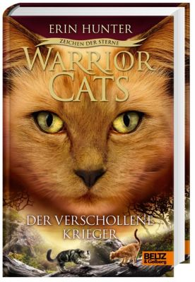 Warrior Cats Staffel 4 Band 5: Der verschollene Krieger - Erin Hunter |