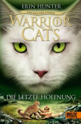 Warrior Cats Staffel 4 Band 6: Die letzte Hoffnung, Erin Hunter