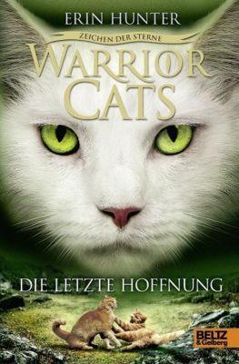 Warrior Cats Staffel 4 Band 6: Die letzte Hoffnung - Erin Hunter |