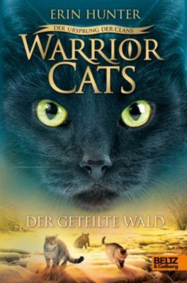 Warrior Cats: Warrior Cats - Der Ursprung der Clans. Der geteilte Wald, Erin Hunter