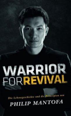 Warrior For Revival, Philip Mantofa