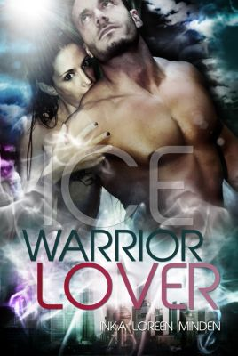 Warrior Lover: Ice - Warrior Lover 3, Inka Loreen Minden