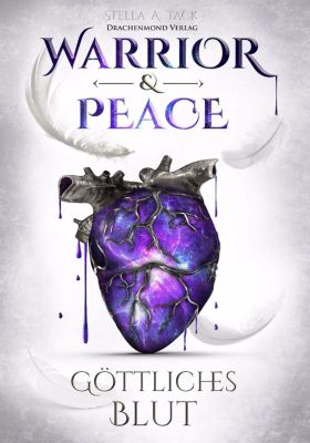 Warrior & Peace, Stella A. Tack