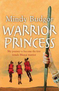 Warrior Princess, Mindy Budgor