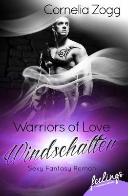 Warriors of Love: Windschatten, Cornelia Zogg