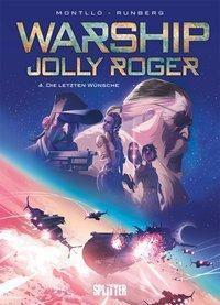 Warship Jolly Roger - Die letzten Wünsche - Sylvain Runberg |