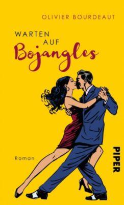 Warten auf Bojangles, Olivier Bourdeaut