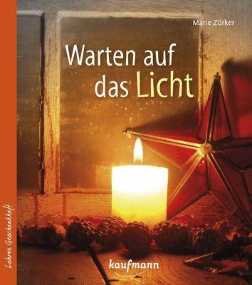Warten auf das Licht, Marie Zürker