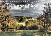 Warten auf Regen (Tischkalender 2019 DIN A5 quer), Ingrid Lacher
