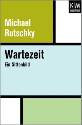 Wartezeit - Michael Rutschky |