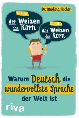 Warum Deutsch die wundervollste Sprache der Welt ist - Marlena Fischer pdf epub