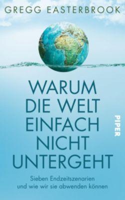 Warum die Welt einfach nicht untergeht - Gregg Easterbrook pdf epub
