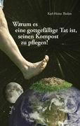 Warum es eine gottgefällige Tat ist, seinen Kompost zu pflegen - Karl-Heinz Tholen pdf epub
