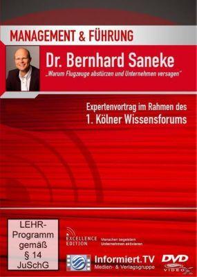 Warum Flugzeuge abstürzen und Unternehmen versagen, Bernhard Saneke