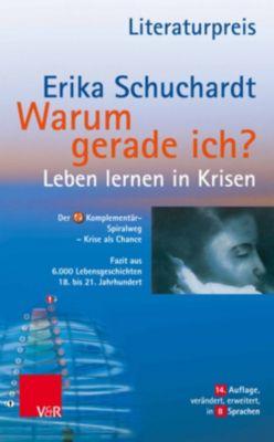 Warum gerade ich ...?, Erika Schuchardt