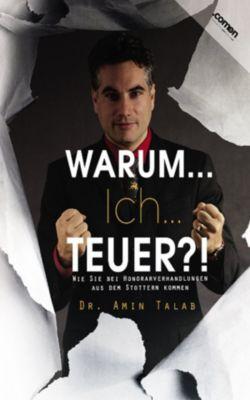 WARUM...Ich...TEUER?!, Dr. Amin Talab