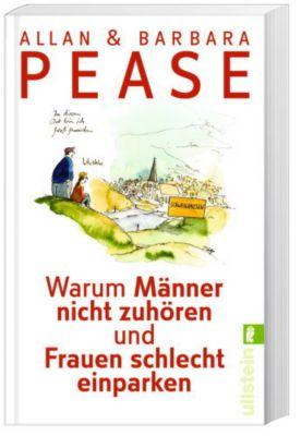 Warum Männer nicht zuhören und Frauen schlecht einparken, Allan Pease, Barbara Pease