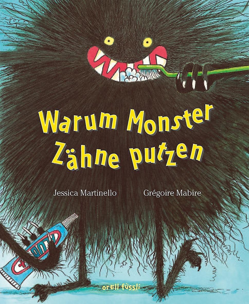 Warum Monster Zähne Putzen Buch Versandkostenfrei Bei