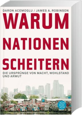 Warum Nationen scheitern, Daron Acemoglu, James A. Robinson