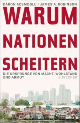 Warum Nationen scheitern, James A. Robinson, Daron Acemoglu