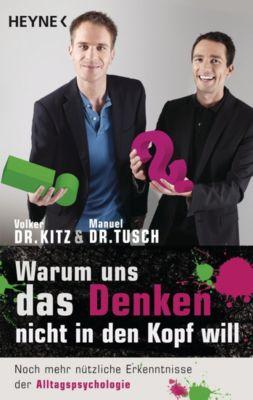 Warum uns das Denken nicht in den Kopf will, Volker Kitz, Manuel Tusch